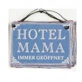 Metallschild Hotel Mama, zum Hängen blau10x8cm 1Stk