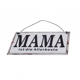 Metallschild Mama ist die Allerbeste, zum Hängen weiß 17x10cm 1Stk