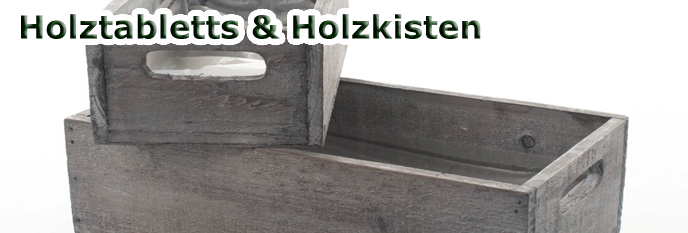 Holztabletts und Holzkästen