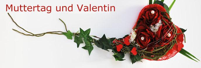Muttertag &  Valentin